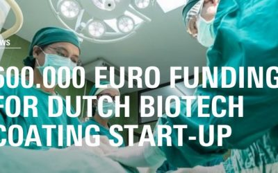 600,000 euro seed funding Dutch biotech coating startup